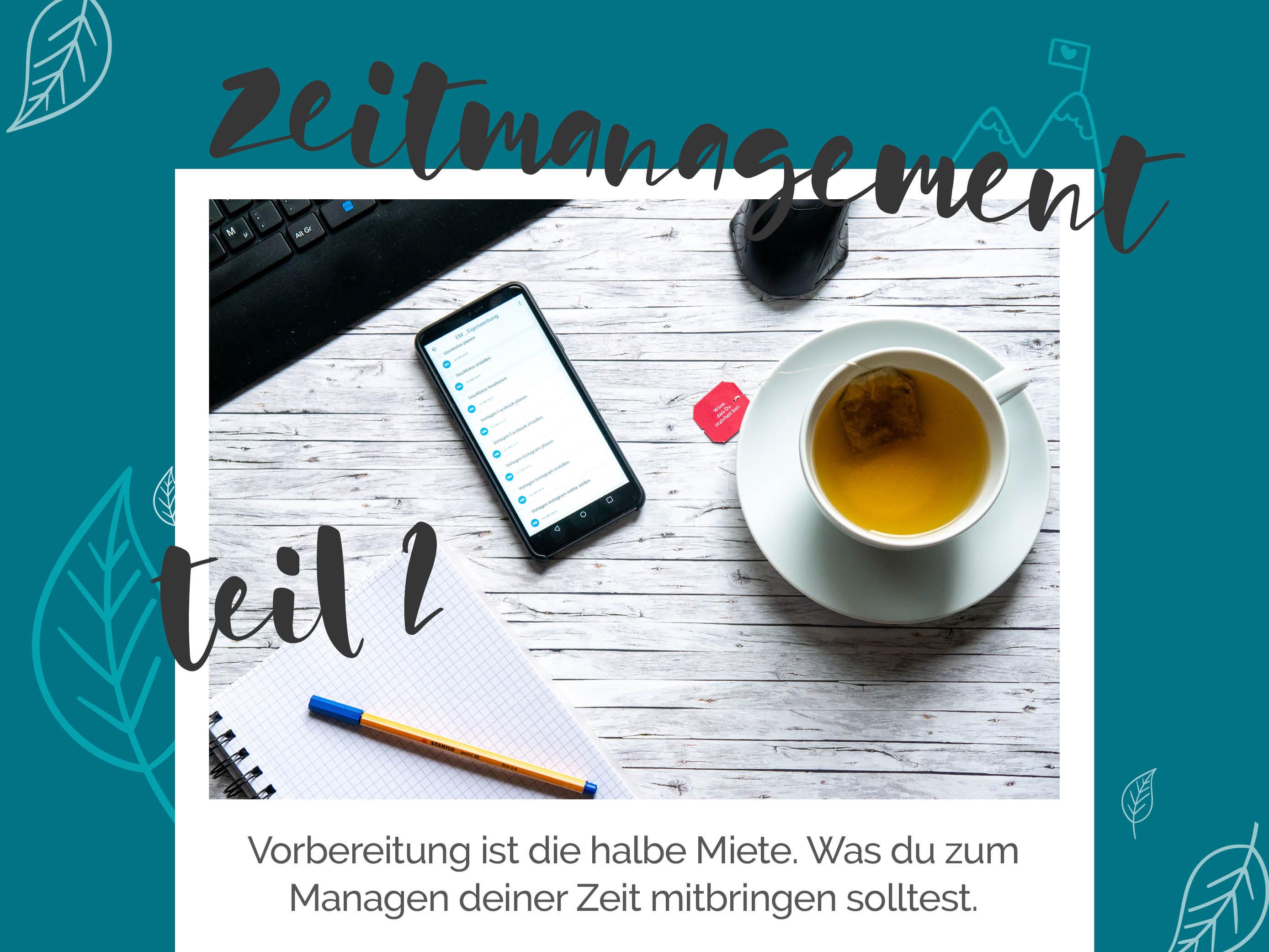 blauer Eisberg - Zeitmanagement Teil 2 Vorraussetzung