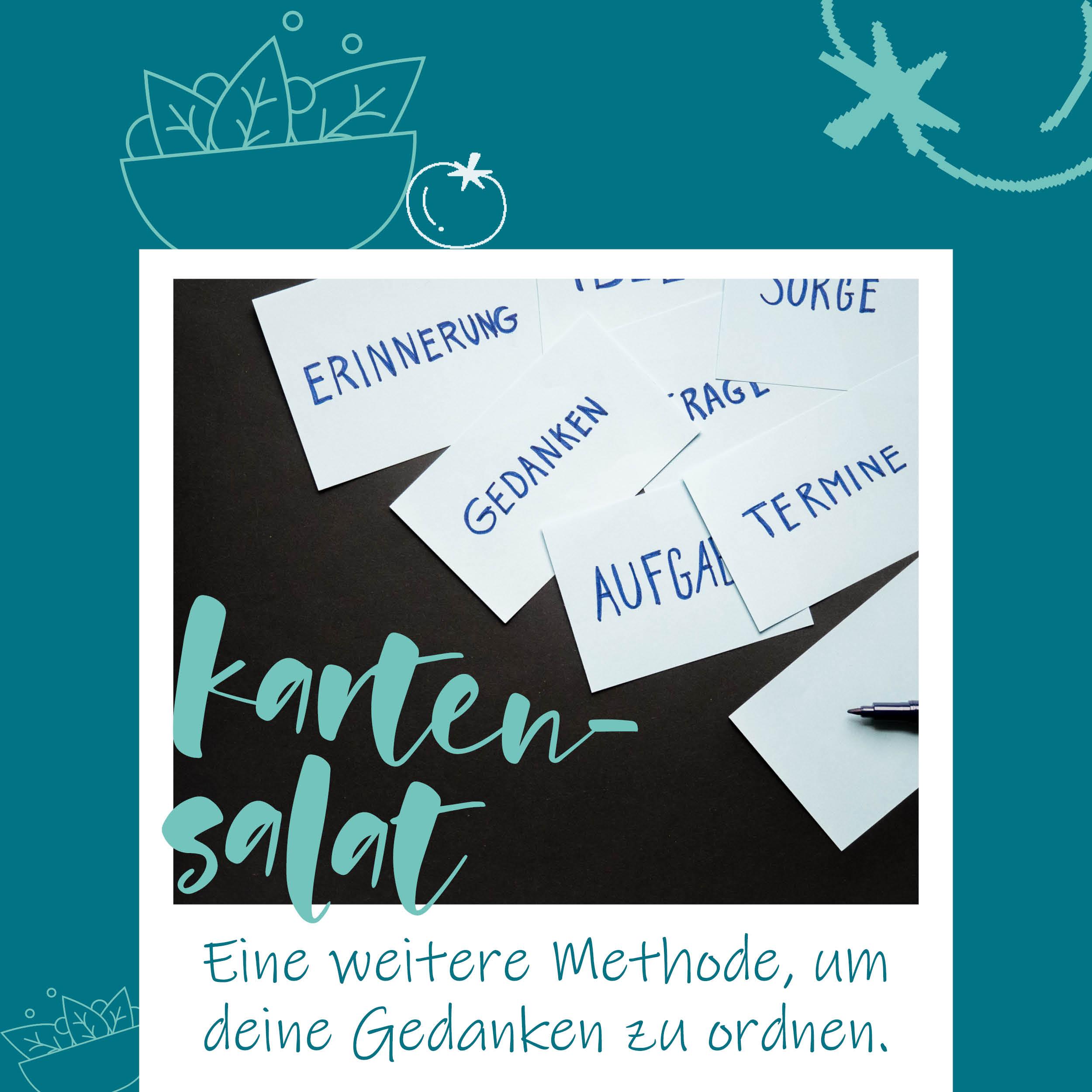 blauerEisberg_Karten-Salat_Gedanken ordnen