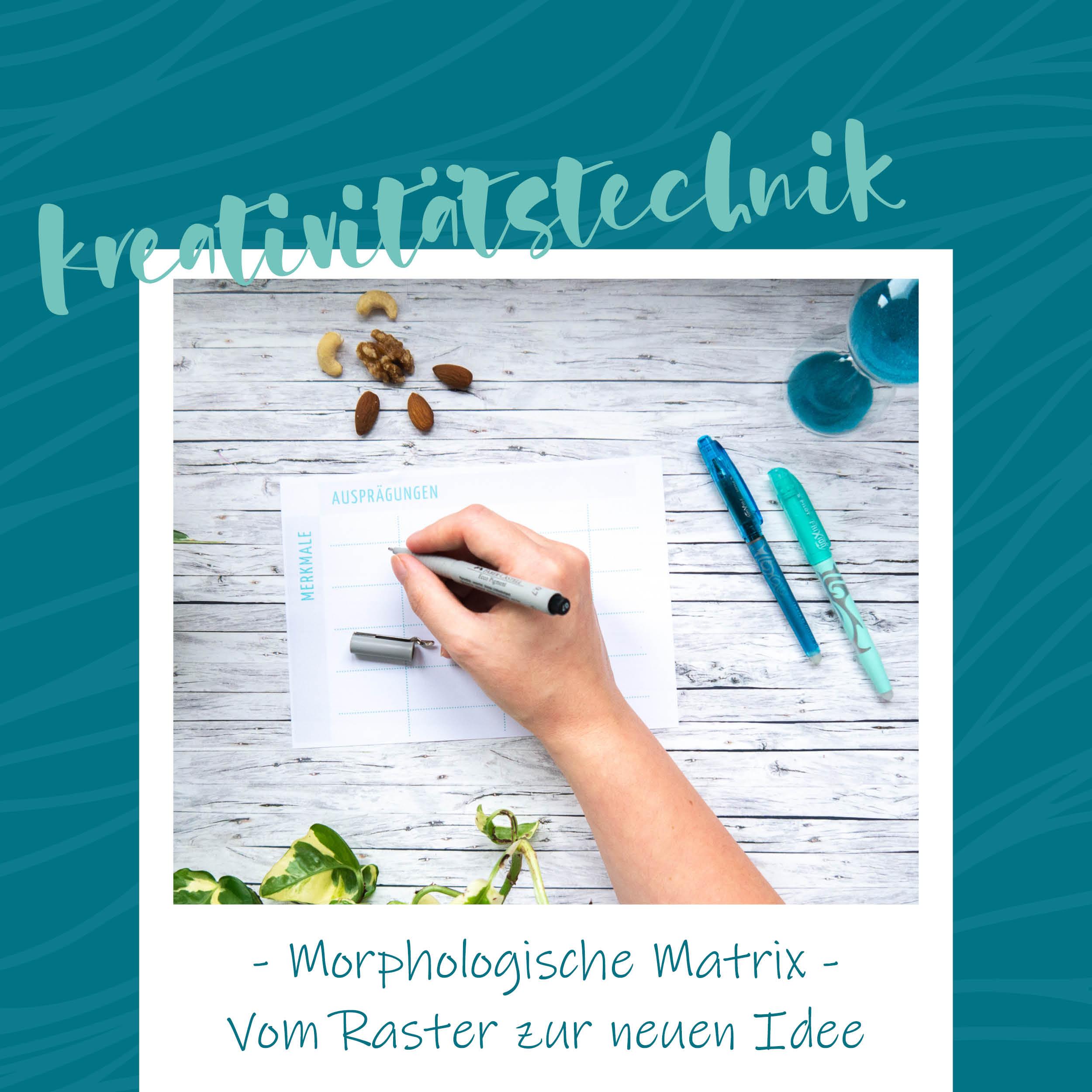 blauerEisberg_Kreativitätstechnik - Morphologische Matrix
