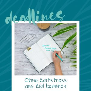 blauerEisberg - Deadlines